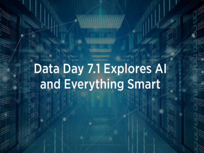 Photo for the news post: Data Day 7.1 Explores AI and Everything Smart