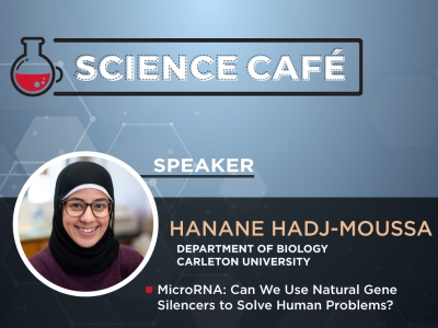 Photo for the news post: Online Science Café – Join Hanane Hadj-Moussa to explore how natural gene silences could solve human problems